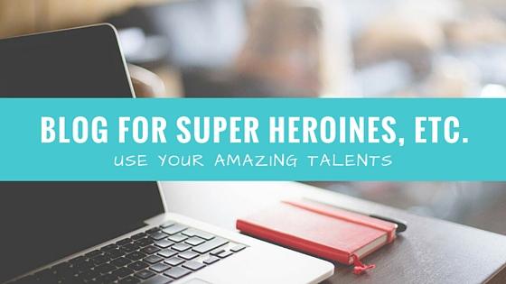 Open Call: Become a Super Blogger