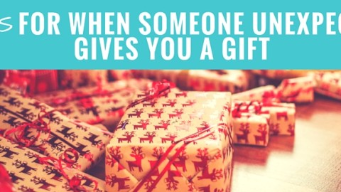 8 Gifts For When Someone Unexpectedly Gives You a Gift