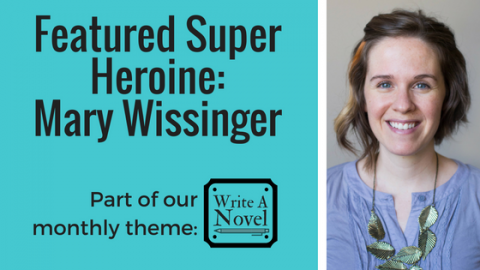 Featured Super Heroine: Mary Wissinger