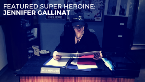 Featured Super Heroine: Jennifer Gallinat