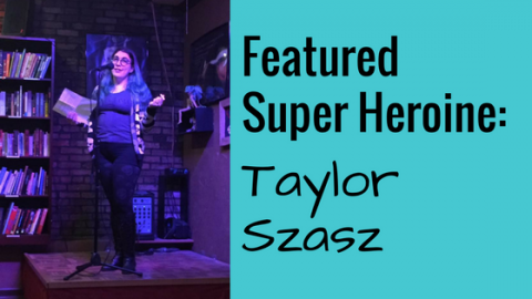 Featured Super Heroine: Taylor Szasz