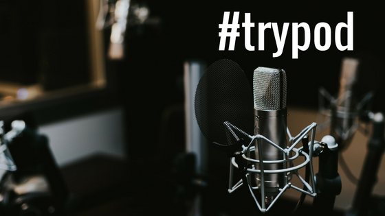 #trypod-Now's the time to give podcasts a go!