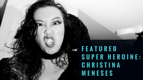 Featured Super Heroine: Christina Meneses