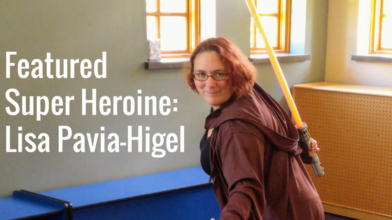 Featured Super Heroine: Lisa Pavia-Higel