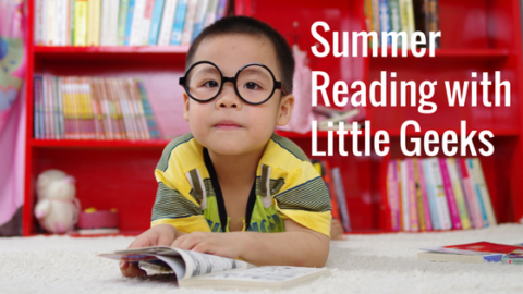 Summer Reading with Little Geeks