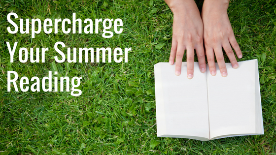 Supercharge Your Summer Reading