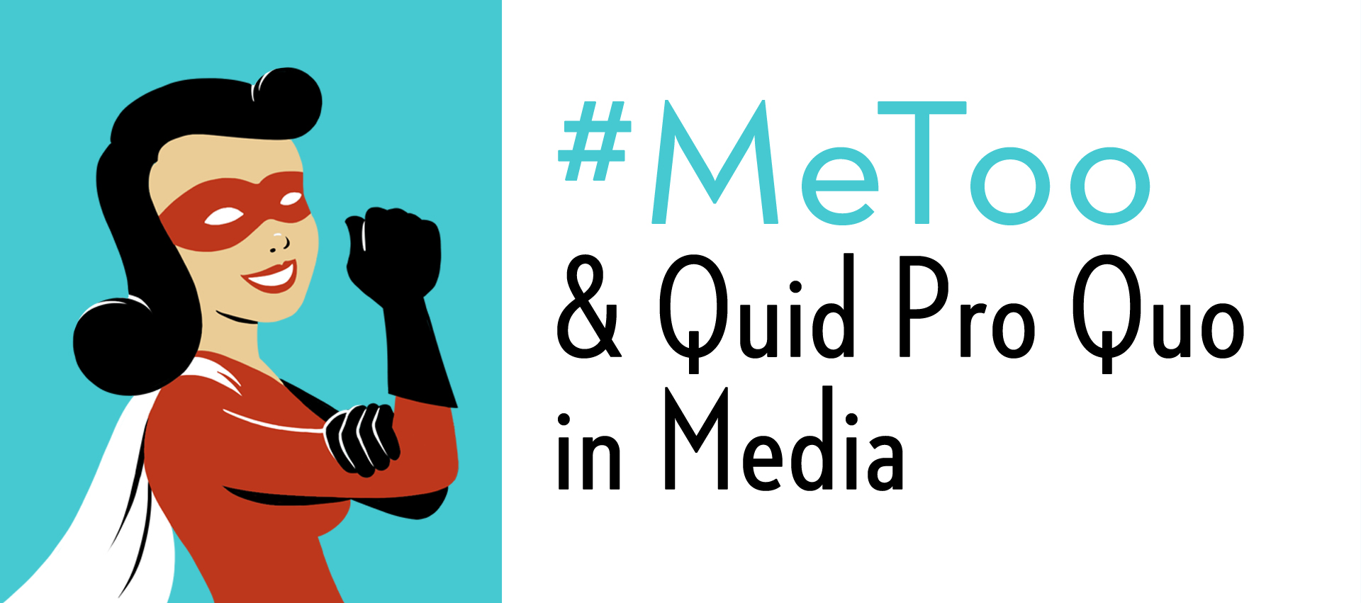 #MeToo and Quid Pro Quo in Media