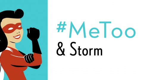 #MeToo and Storm